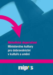 Metodické doporučení MK ČR pro dobrovolnictví v kultuře a umění (ke stažení v PDF)