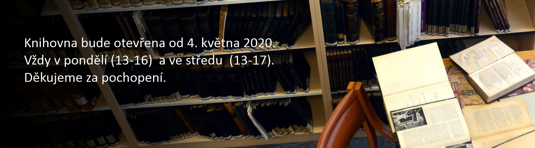 Knihovna bude otevřena od 4. 5. 2020 - pondělí (13-16) a středa (13-17)